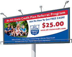 All-State Credit Plan, LLC Refer-a-Friend Billboard